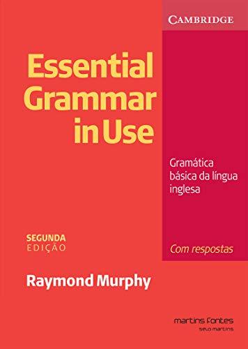 Essential Grammar in Use: com Respostas: Gramática Básica da Língua Inglesa