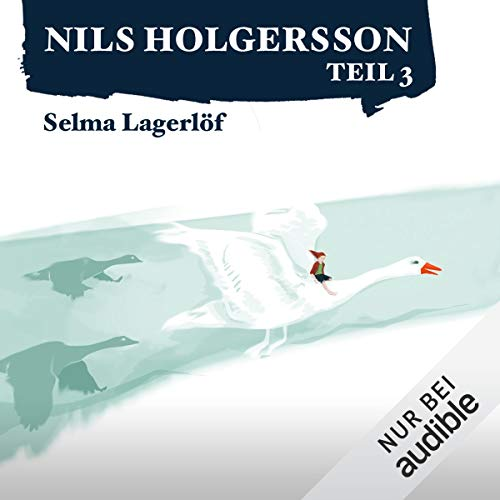 Die wunderbare Reise des kleinen Nils Holgersson 3 audiobook cover art