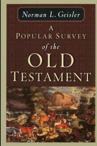 3ge Ebook A Popular Survey Of The Old Testament By Norman L Geisler Mvnzshz