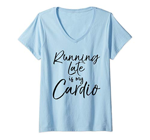 Womens Funny Workout Gear for Women Cute Running Late is My Cardio V-Neck T-Shirt