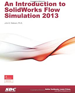 Introduction to SolidWorks Flow Simulation 2013