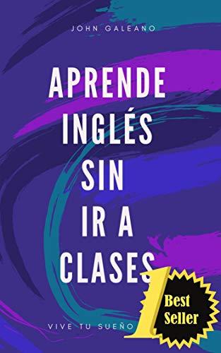 Aprende Inglés: Sin ir a classes (Aprende Ingles nº 1) eBook ...
