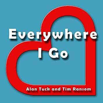 Everywhere I Go