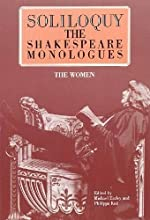 Soliloquy!: The Shakespeare Monologues: Women