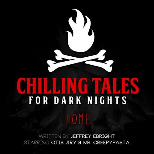 Home (Chilling Tales for Dark Nights) audiobook cover art