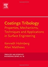 Coatings Tribology: Properties, Mechanisms, Techniques and Applications in Surface Engineering (ISSN Book 56)