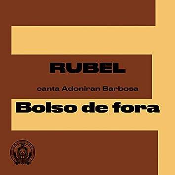 Bolso de Fora (Rubel Canta Adoniran Barbosa)