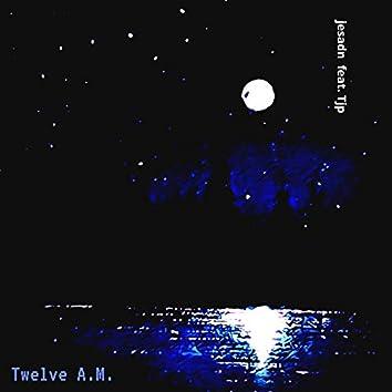 Twelve A.M. (feat. Tjp) (Performance Mix)