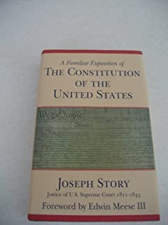 Familiar Exposition of the Constitution of the U.S.