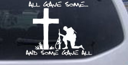 White-All Gave Some... and Some Gave All Military Decal Sticker - die cut vinyl decal for windows, cars, trucks, tool boxes, laptops, MacBook - virtually any hard, smooth surface