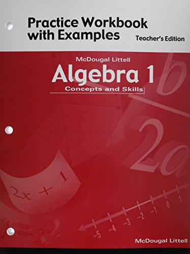 Algebra 1: Concepts and Skills- Practice Workbook with Examples, Teacher's Edition