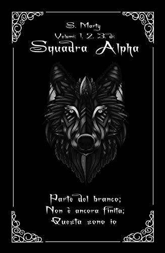 Squadra Alpha: La Prima Trilogia