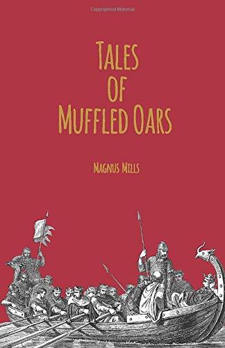 Tales of Muffled Oars