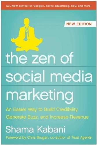 Image of The Zen of Social Media Marketing: An Easier Way to Build Credibility, Generate Buzz, and Increase Revenue (None)