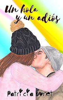 Un hola y un adiós (Serie Nosotros nº 3) de [Patricia Bonet]