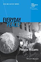 Everyday Peace?: Politics, Citizenship and Muslim Lives in India (RGS-IBG Book Series)