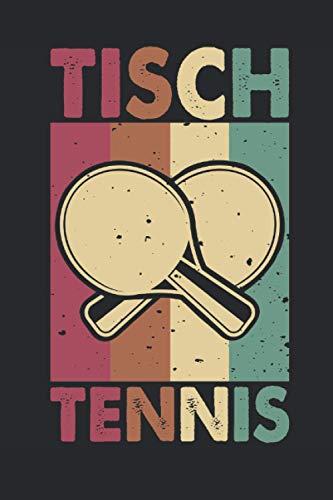 Tischtennis: 6\' x 9\' Notizbuch (liniert) Tischtennis Vintage Tischtennisspieler Retro