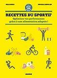 Recettes du sportif - Optimisez vos performances