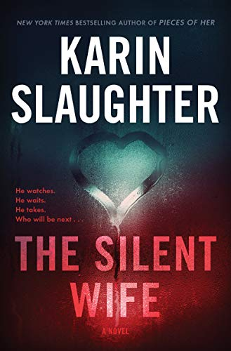 The Silent Wife: A Novel (Will Trent)