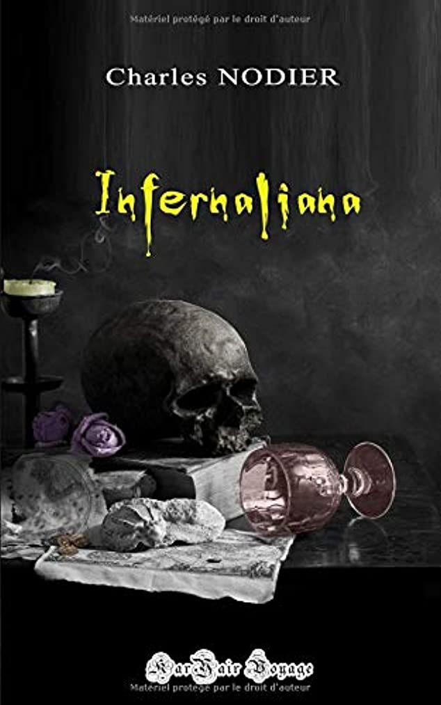 ゲート効果スリルInfernaliana: ou anecdotes, petits romans nouvelles et contes sur les revenants, les spectres, les démons et les vampires.