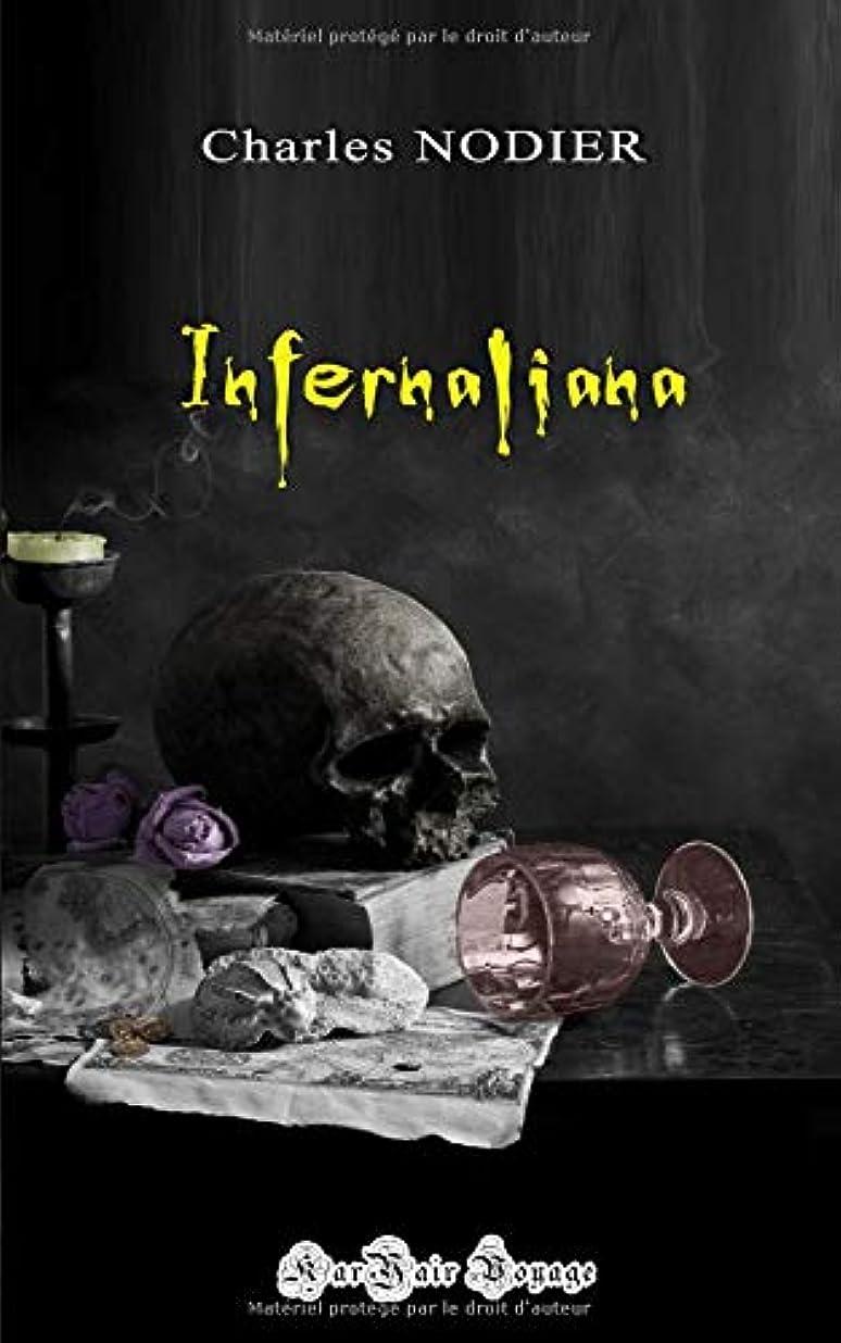 バーマド説明どっちInfernaliana: ou anecdotes, petits romans nouvelles et contes sur les revenants, les spectres, les démons et les vampires.