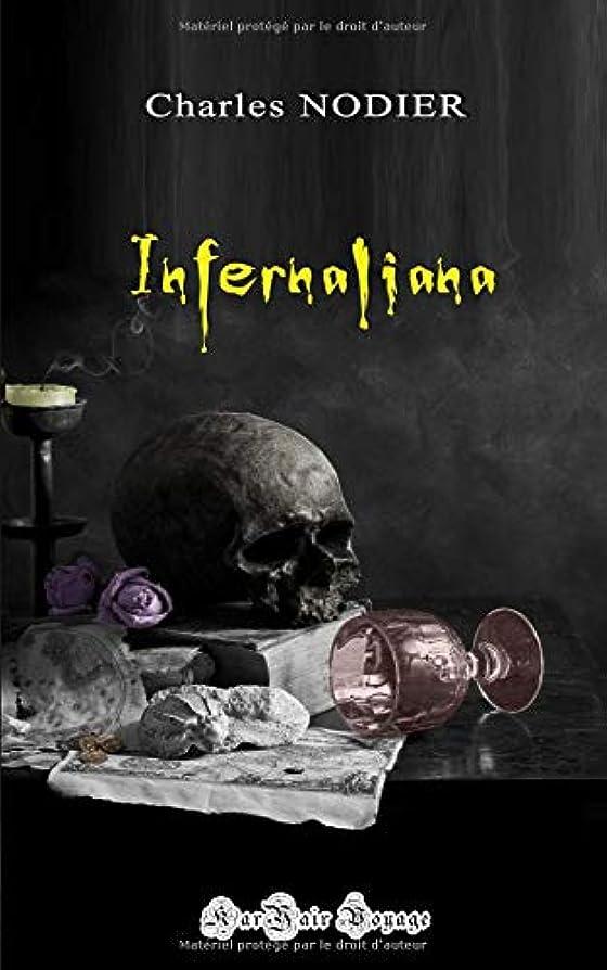 ごちそう小さいクラッシュInfernaliana: ou anecdotes, petits romans nouvelles et contes sur les revenants, les spectres, les démons et les vampires.
