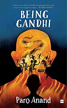Being Gandhi by [Paro Anand]