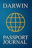 Darwin Passport Journal: Blank Lined Darwin (Australia) Travel Journal/Notebook/Diary - Great Darwin (Australia) Gift/Present/Souvenir for Travel Lovers
