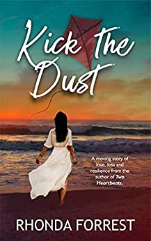 Kick the Dust by [Rhonda Forrest]