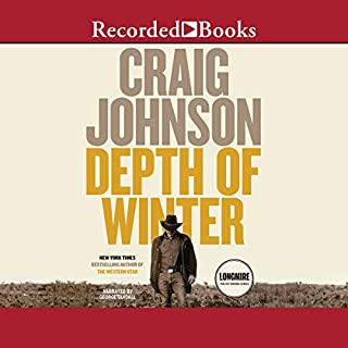 Depth of Winter                   By:                                                                                                                                 Craig Johnson                               Narrated by:                                                                                                                                 George Guidall                      Length: 7 hrs and 55 mins     2,137 ratings     Overall 4.4