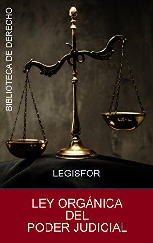 Ley Orgánica del Poder Judicial: edición septiembre 2018. Con índice sistemático