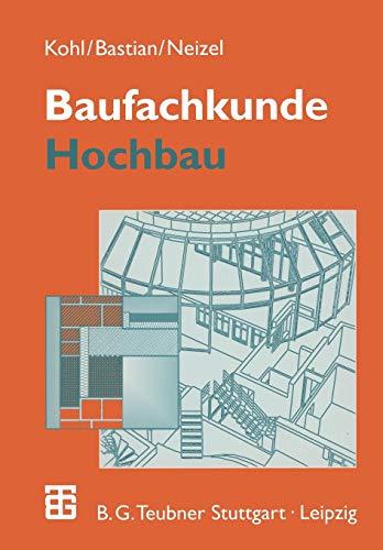 Baufachkunde: Hochbau (German Edition)