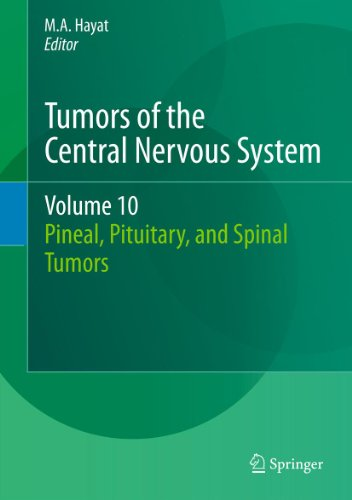 Tumors of the Central Nervous System, Volume 10: Pineal, Pituitary, and Spinal Tumors (English Edition)