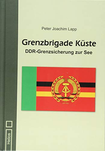 Grenzbrigade Küste: DDR-Grenzsicherung zur See