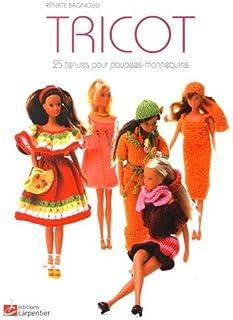 Tricot: 25 tenues pour poupées-mannequins