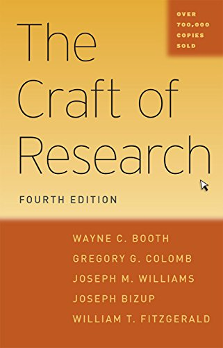 Compare Textbook Prices for The Craft of Research, Fourth Edition Chicago Guides to Writing, Editing, and Publishing Fourth Edition ISBN 9780226239736 by Booth, Wayne C.,Colomb, Gregory G.,Williams, Joseph M.,Bizup, Joseph,FitzGerald, William T.