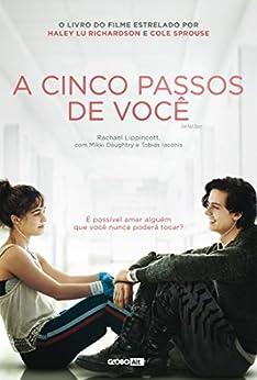A cinco passos de você (Portuguese Edition) by [Rachael Lippincott, Amanda Moura, Mikki Daughtry, Tobias Iaconis]