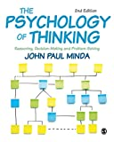The Psychology of Thinking: Reasoning, Decision-Making and Problem-Solving (English Edition)