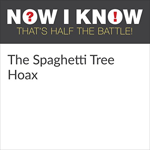 The Spaghetti Tree Hoax cover art