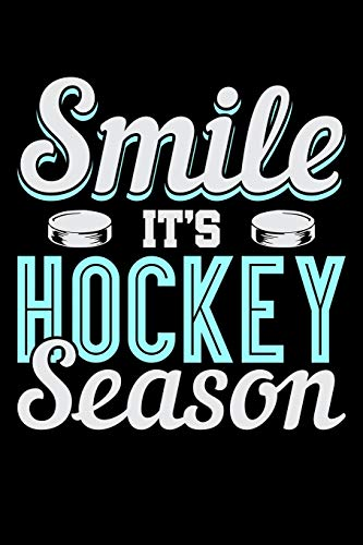 Smile It's Hockey Season: Fishing Log Book And Journal For A Fisherman Or For Kids To Record Fishing Trips And Experiences of e.g. Bass Fishing Or Fly Fishing (6 x 9; 120 Pages)