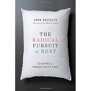 The Radical Pursuit of Rest: Escaping the Productivity Trap