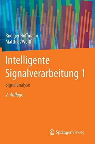 Intelligente Signalverarbeitung 1: Signalanalyse