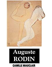 Auguste Rodin: The Man, His Ideas, His Works (Sculptors Series)