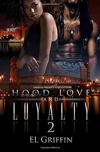 Hood Love and Loyalty 2 (Hood Series)