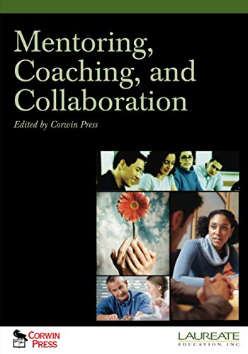 Compare Textbook Prices for Mentoring, Coaching, and Collaboration Illustrated Edition ISBN 9781412969697 by Knight, Jim