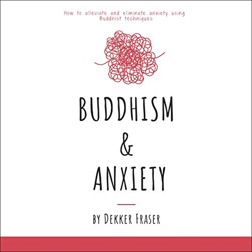 Buddhism & Anxiety audiobook cover art
