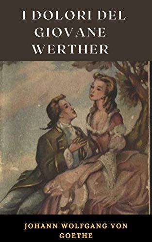 I dolori del giovane Werther Illustrata