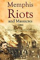 Memphis Riots and Massacres (1866)
