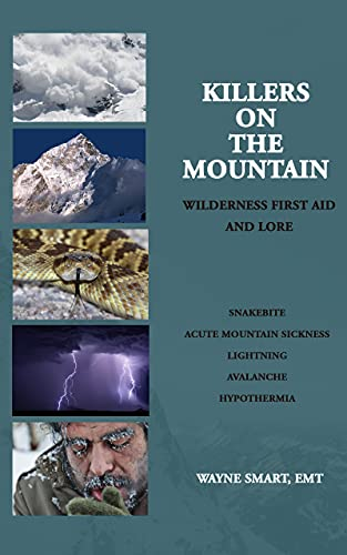 Killers on the Mountain: Wilderness First Aid and Lore (English Edition)