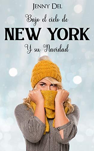 Bajo el cielo de New York y su Navidad de Jenny Del